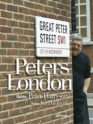 Peters London / guide: Peter Harryson ; foto: Jan Dahlqvist