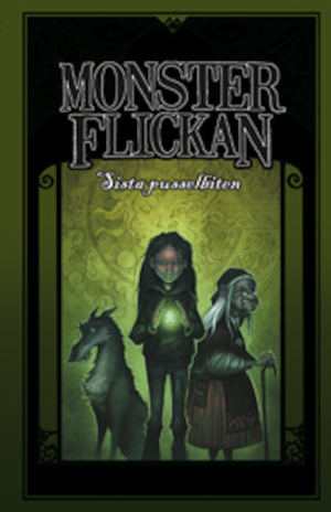 Monsterflickan: Bok 3, Sista pusselbiten